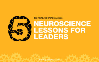 Beyond Brain Basics: 5 Neuroscience Lessons for Leaders