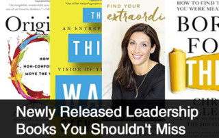 Newly Released Leadership Books You Shouldn't Miss