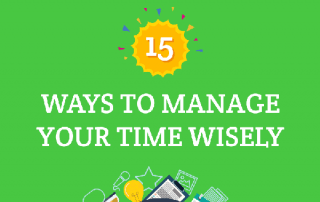 [Infographic] 15 Ways to Manage Your Time Wisely feat