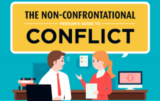 [Infographic] The Non-Confrontational Person's Guide to Conflict