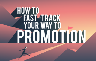 [Infographic] How to Fast-Track Your Way to Promotion