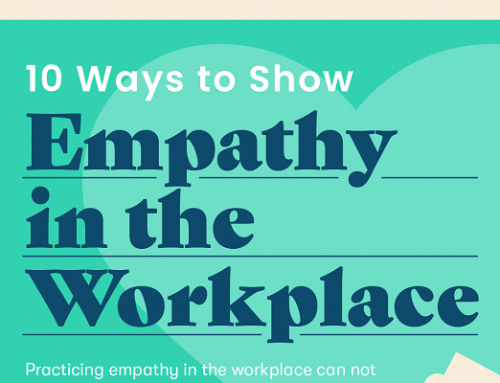10 Ways to Increase Empathy in the Workplace